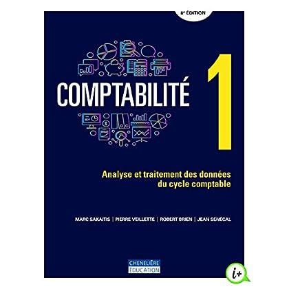 Comptabilité : Analyse et traitement des données du cycle comptable Volume 1