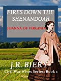 Joanna of Virginia: Fires Down the Shenandoah (Civil War Wives Book 1)