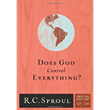 Does God Control Everything? (Crucial Questions Book 14)