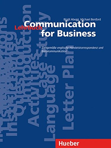 Communication for Business - Aktualisierte Ausgabe: Zeitgemäße englische Handelskorrespondenz und Bürokommunikation / Lehrbuch