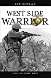 West Side Warrior: A Korean War Veteran's Memoir