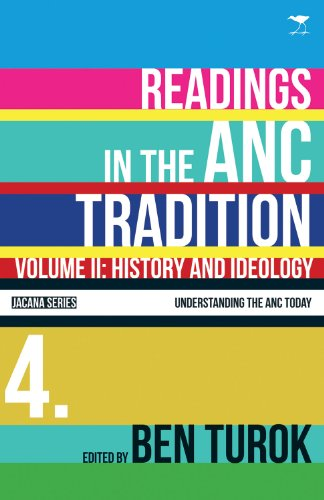 History and ideology: Vol 2: Readings in the ANC tradition (Understanding the ANC today series)