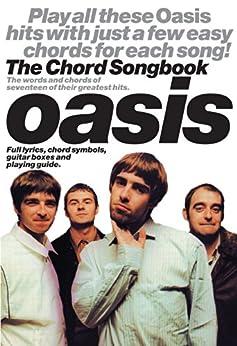 Oasis Chord Songbook [Lyrics & Chords] par [Oasis]