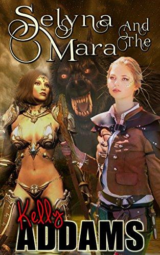 Selyna And The Mara por Kelly Addams epub