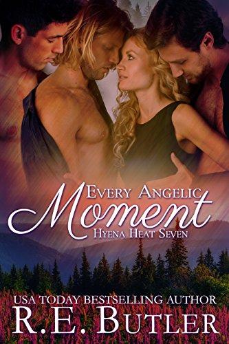 Every Angelic Moment (Hyena Heat Book 7)