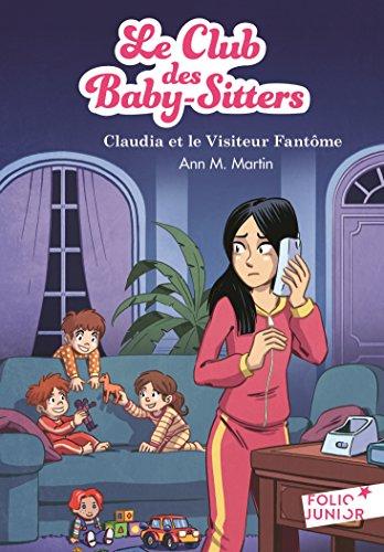 Le club des baby-sitters (2) : Claudia et le visiteur fantôme