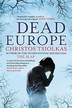 Dead Europe by [Tsiolkas, Christos]