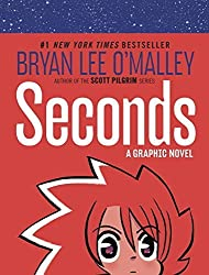 Seconds: A Graphic Novel by O'Malley, Bryan Lee (2014) Gebundene Ausgabe