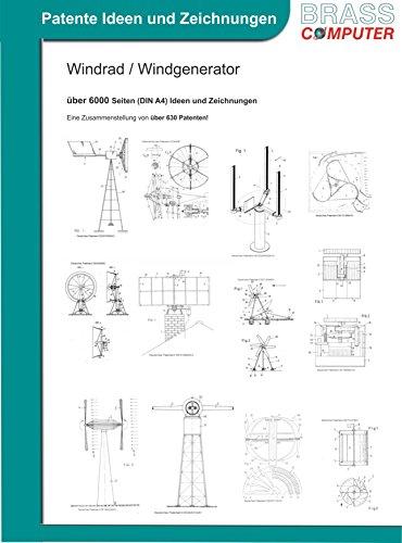 Windrad / Windgenerator, ca. 6000 Seiten (DIN A4) Ideen und Zeichnungen