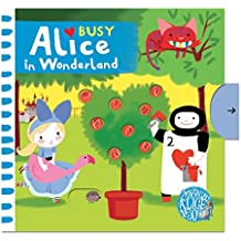 Busy Alice In Wonderland (Busy Books)