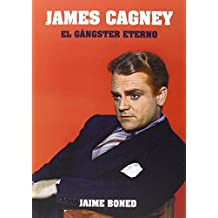 James Cagney. El Gángster Eterno