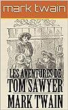 Les Aventures de Tom Sawyer - Format Kindle - 2,99 €