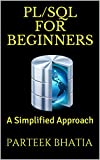 PL/SQL for Beginners: A Simplified Approach