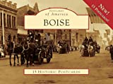 Boise (Postcards of America (Looseleaf))