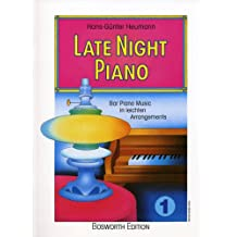 Late Night Piano 1: Bar Piano Music in leichten Arrangements