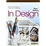 In design. Technical english graphic design and advertising. Con CD Audio. Per gli Ist. professionali per i servizi commerciali