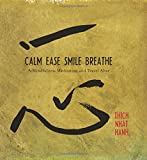 Calm, Ease, Smile, Breathe: CD and Traveling Altar