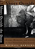 Shoes Outside the Door: Desire, Devotion and Excess at San Fransisco Zen Center