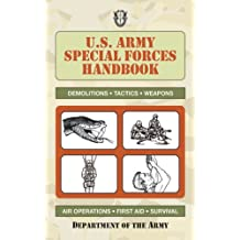 U.S. Army Special Forces Handbook.