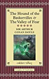 The Hound of the Baskervilles & The Valley of Fear (Collector's Library)