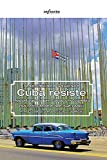 Cuba resiste. Reportage da un Paese che cambia ma resta fedele alle sue radici