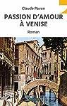 Passion d'Amour Venise par Pavon