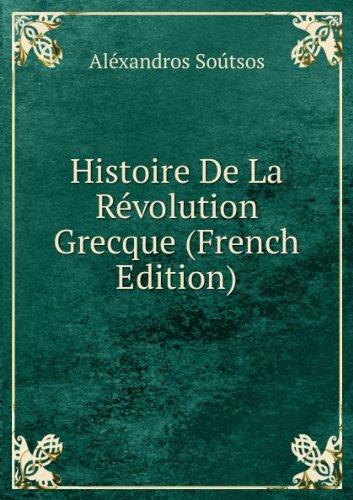 histoire-de-la-racvolution-grecque-french-edition