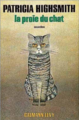 La proie du chat par Patricia Highsmith