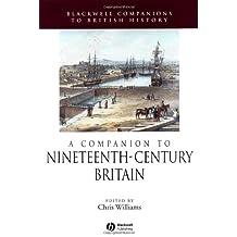 Comp to C19 Britain: 1815-1900 (Blackwell Companions to British History)