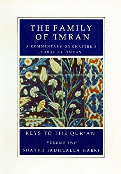 The Family of 'Imran (Keys to the Qur'an Book 2) (English Edition) di [Haeri, Shaykh Fadhlalla]