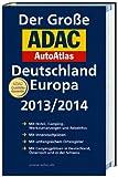 Der Große ADAC AutoAtlas Deutschland, Europa 2013/2014 - Collectif
