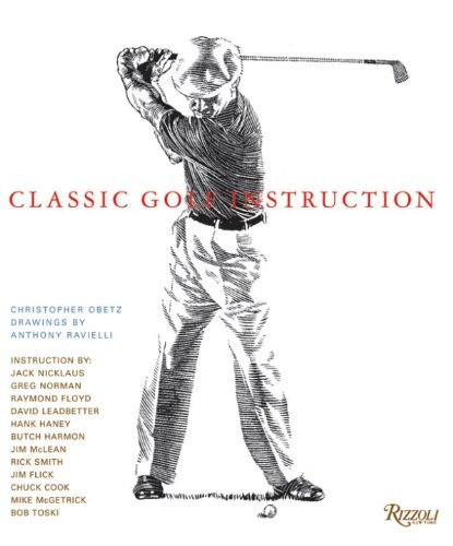 Classic Golf Instruction by Christopher Obetz (20-Apr-2010) Hardcover