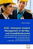 ECM - Enterprise Content Management in der Bau- und Immobilienbranche: Hemmschwellen bei der Anmietung von Internetplattformen zur Speicherung von ... Daten in der Bau- und Immobilienbranche