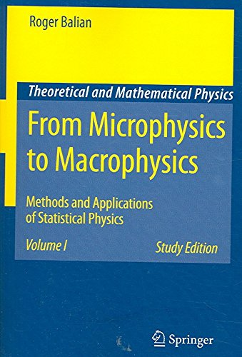 [(From Microphysics to Macrophysics: v. 1 : Methods and Applications of Statistical Physics)] [By (author) Roger Balian ] published on (January, 2007)