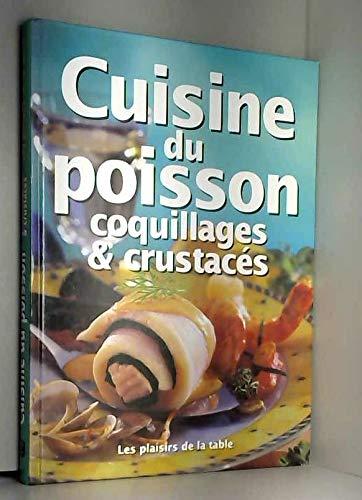 Cuisine du poisson, coquillages et crustacés