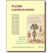 Placebo : Le remède des remèdes