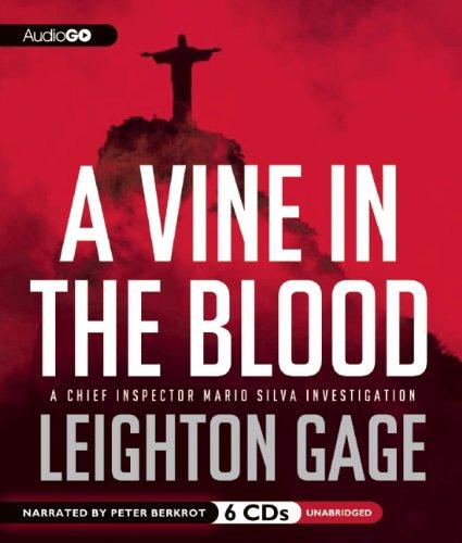 A Vine in the Blood (Chief Inspector Mario Silva Investigation)