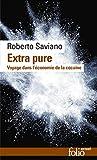 Extra pure - Voyage dans l'économie de la cocaïne