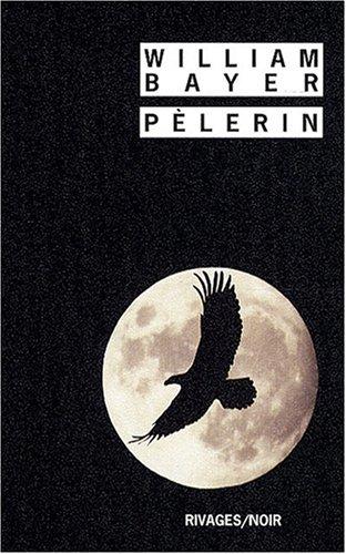 Pèlerin par William Bayer