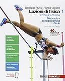 Lezioni di fisica. Ediz. azzurra. Per le Scuole superiori. Con e-book. Con espansione online: 1