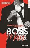 Lire le livre Bossman (New Romance) gratuit