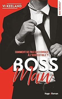 Bossman (New Romance) par [Keeland, Vi]