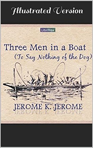 three-men-in-a-boat-illustrated-version-to-say-nothing-of-the-dog-english-edition