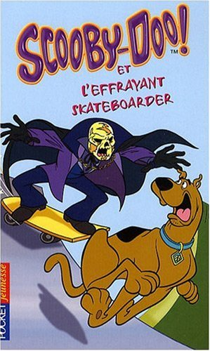 SCOOBY-DOO ET EFFRAYANT SKATE
