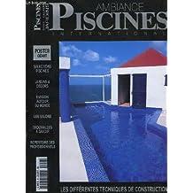 Ambiance piscines international n°50 : les différentes techniques de construction