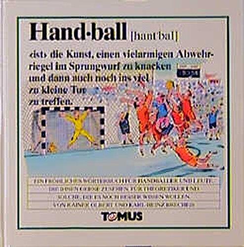 Handball. Ein fröhliches Wörterbuch. par Rainer Olbert