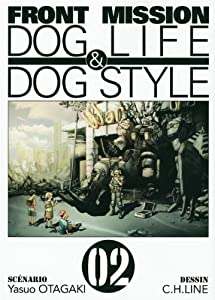 Front Mission - Dog Life and Dog Style Edition simple Tome 2