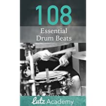 108 Essential Drum Beats: A Comprehensive Collection for All Levels (English Edition)