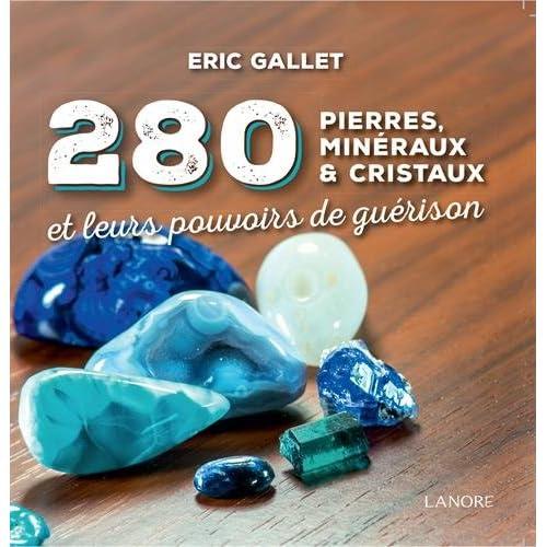 280 pierres, minéraux et cristaux