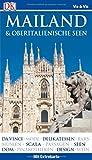 Vis-à-Vis Reiseführer Mailand & Oberitalienische Seen: mit Extrakarte und Mini-Kochbuch zum Herausnehmen